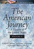 The American Journey Portfolio Edition, Vol. I (0131920987) by Goldfield, David