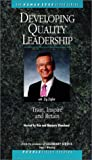 Developing Quality Leadership [VHS]