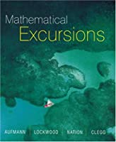 Mathematical Excursions by Aufman