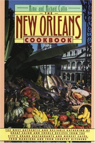 The New Orleans Cookbook by Rima Collin, Richard Collin