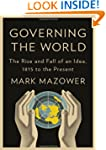 Governing the World: The History of a...