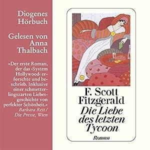 Die Liebe des letzten Tycoon Hörbuch