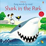 Phil Roxbee Cox Shark in the Park (Usborne Easy Words to Read)