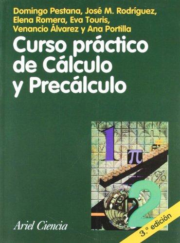 Curso práctico de Cálculo y Precálculo