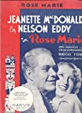 ROSE MARIE Jeanette MacDonald and Nelson Eddy [ Sheet Music ]