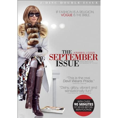 The September Issue, staring Anna Wintour, Vogue.