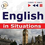 English in Situations - Listen and Learn to Speak: A Month in Brighton / Holiday Travels / Business English / Grammar Tenses | Dorota Guzik,Joanna Bruska,Anna Kicinska
