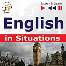 English in Situations - Listen and Learn to Speak: A Month in Brighton / Holiday Travels / Business English / Grammar Tenses Audiobook by Dorota Guzik, Joanna Bruska, Anna Kicinska Narrated by  Maybe Theatre Company