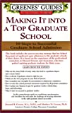 img - for Greenes' Guides to Educational Planning: Making It into A Top Graduate School: 10 Steps to Successful Graduate School Admission book / textbook / text book