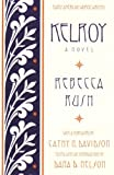 Kelroy: A Novel (Early American Women Writers)