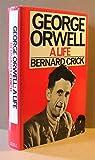 George Orwell: A Biography (043611450X) by Crick, Bernard