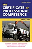 The Certificate of Professional Competence: 1001 Typical Questions and Answers for the Road Goods Haulage National and International Examinations
