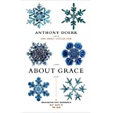 About Grace: A Novel ~ Anthony Doerr