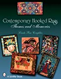 Contemporary Hooked Rugs: Themes and Memories (Schiffer Book)