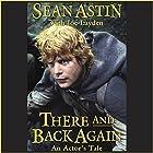 There and Back Again: An Actor's Tale Hörbuch von Sean Astin, Joe Layden Gesprochen von: Sean Astin