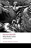 Billy Budd, Sailor and Selected Tales (Oxford Worlds Classics) [Paperback] [2009] Herman Melville, Robert Milder