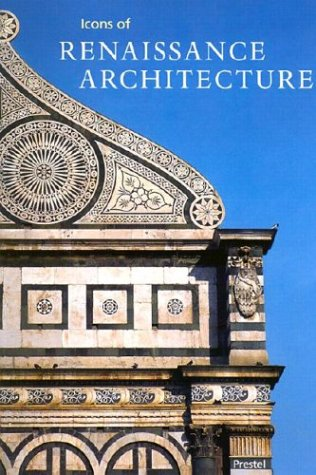 Icons of Renaissance Architecture (Icons Series)