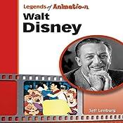 Walt Disney: The Mouse That Roared (Legends of Animation)   [Jeff Lenburg]