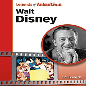 Walt Disney: The Mouse That Roared (Legends of Animation) Audiobook