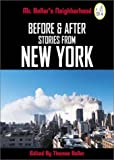 Before and After: Stories from New York (Vol. 1)  (Mr. Beller's Neighborhood)