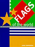 img - for Flags of the World: An Illustrated Guide to Contemporary Flags book / textbook / text book