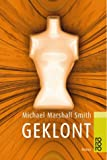 Geklont. (3499226995) by Smith, Michael Marshall
