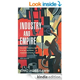 Industry and Empire: From 175 to the Present Day