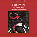 Night Work: A Kate Martinelli Mystery (       UNABRIDGED) by Laurie King Narrated by Alyssa Bresnahan