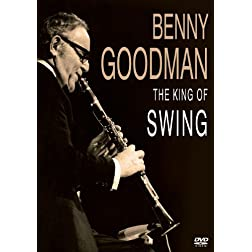 Goodman, Benny - King Of Swing: Video Collection