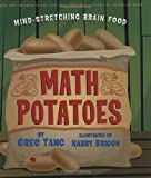 Math Potatoes: Mind-stretching Brain Food (0439443903) by Tang, Greg