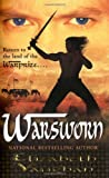 Warsworn (Chronicles of the Warlands, Book 2) (0765352656) by Vaughan, Elizabeth