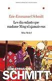 Les Dix Enfants Que Madame Ming N'A Jamais Eus (French Edition) (2226220690) by Schmitt, Eric-Emmanuel