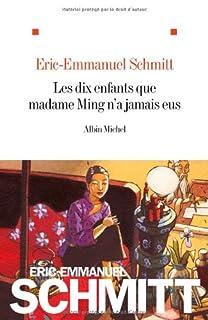Les dix enfants que madame Ming n'a jamais eus, Schmitt, Éric-Emmanuel