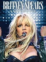 Britney Spears: Unbreakable [HD]