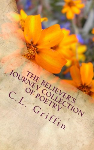 The Believer's Journey Collection of Poetry