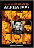 Cover art for  Alpha Dog (Widescreen Edition)