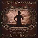 The Ballad Of John Henryby Joe Bonamassa
