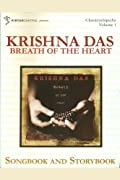 Krishna Das: Breath of the Heart (Kirtan Central's Chantcyclopedia series, Volume 1)
