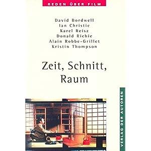 Zeit, Schnitt, Raum: Reden über Film 4 (Filmbibliothek)