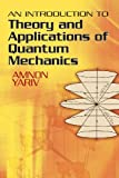 img - for An Introduction to Theory and Applications of Quantum Mechanics (Dover Books on Physics) book / textbook / text book