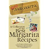 Mission: Margarita: A Collection of the Best Margarita Recipes ~ Mission : Margarita