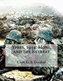 img - for Ypres, 1914: Mons, and the Retreat book / textbook / text book