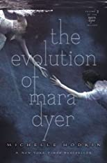 The Evolution of Mara Dyer