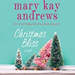 Christmas Bliss | Mary Kay Andrews