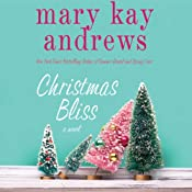 Christmas Bliss | [Mary Kay Andrews]