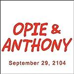 Opie & Anthony, Dan Soder, September 29, 2014 | Opie & Anthony