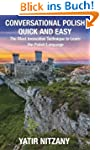 Conversational Polish Quick and Easy:...