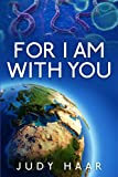 For I Am With You