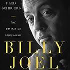 Billy Joel: The Definitive Biography Hörbuch von Fred Schruers Gesprochen von: Kirk Thornton