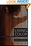 Living Color: The Biological and Soci...